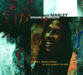 Bob Marley - Dreams of Freedom - Ambient Translations of Bob Marley in Dub artwork