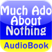 Much Ado About Nothing - Audio Book